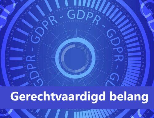 Wat is een gerechtvaardigd belang binnen de GDPR?